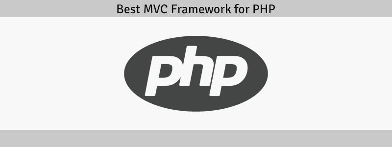 Best MVC Framework for PHP